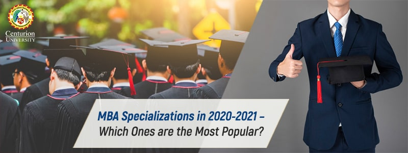 MBA Specializations in 2020-2021 – Which Ones are the Most Popular?