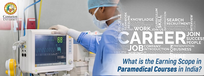 What is the Earning Scope in Paramedical Courses in India?